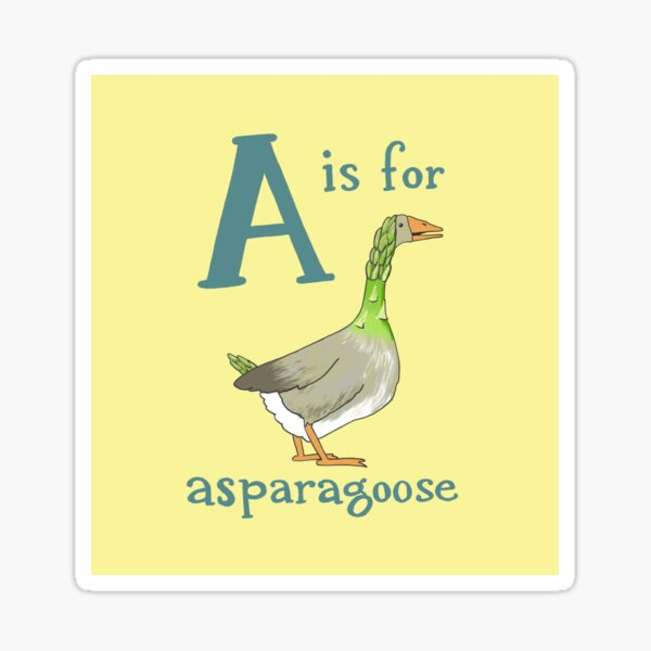 A is for Asparagoose Sticker