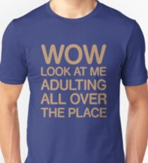 Funny Adulting Tshirt T-Shirt