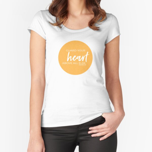 Guard your heart | Proverbs 4:23 Fitted Scoop T-Shirt