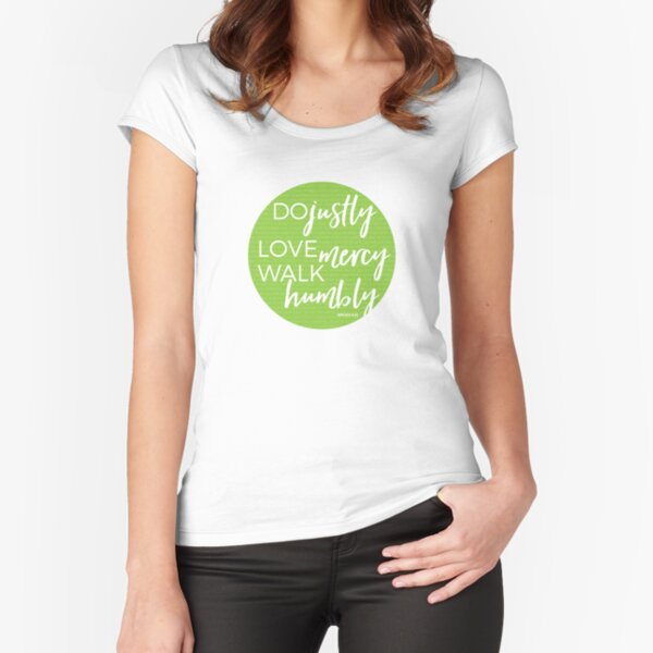 Do justly | Micah 6:8 Fitted Scoop T-Shirt