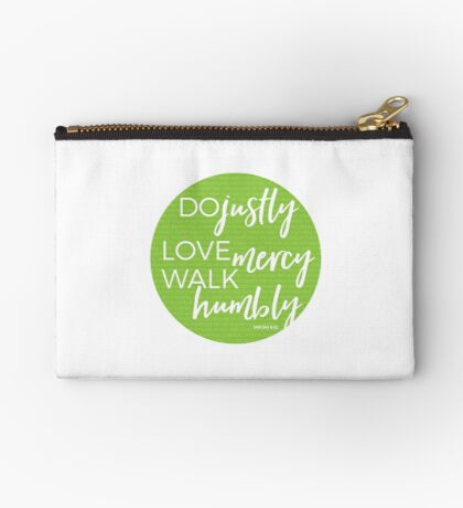 Do justly | Micah 6:8 Studio Pouch
