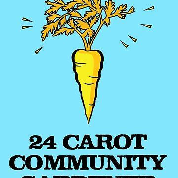 24 carot community gardener by Morelandcg