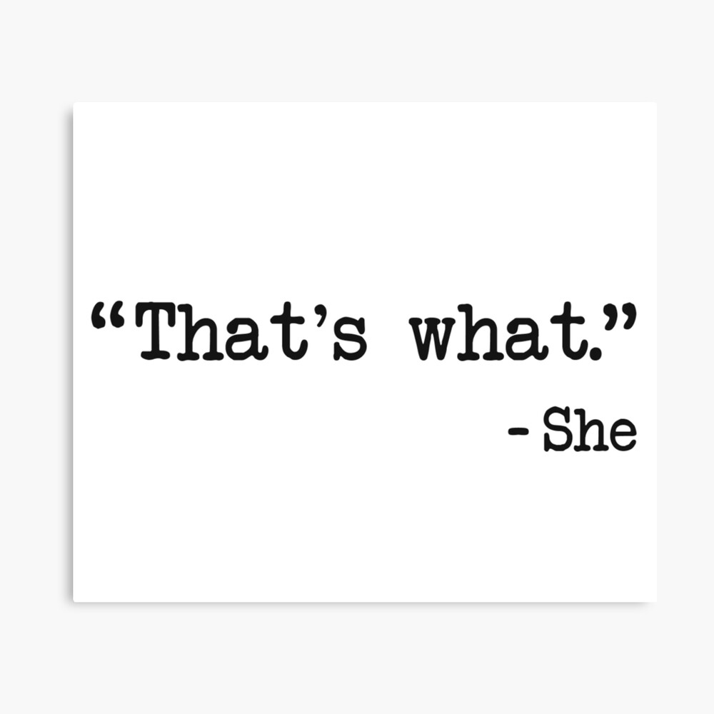 That's What She Said Quote Canvas Print