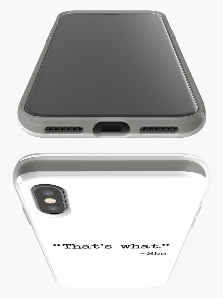 Alternate view of That's What She Said Quote iPhone Case & Cover
