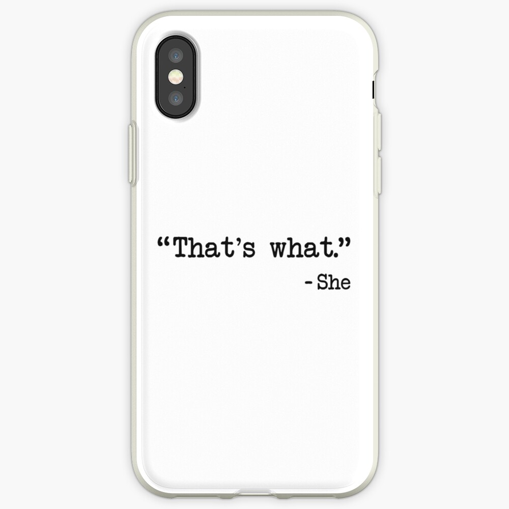 That's What She Said Quote iPhone Case & Cover