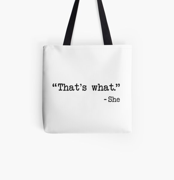 That's What She Said Quote All Over Print Tote Bag