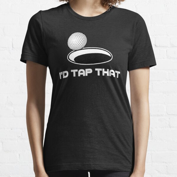 Golf I'd Tap That Essential T-Shirt
