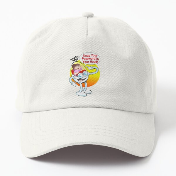 """Webby says """"Keep your password in your head!"""" Dad Hat"""