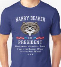 Harry Beaver For President Unisex T Shirt
