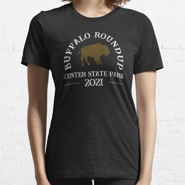 2021 Custer State Park Buffalo Roundup - Distressed  Essential T-Shirt