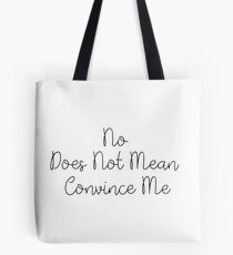 CONSENT Tote Bag