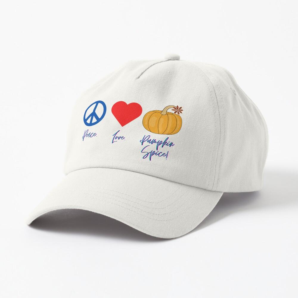 Peace. Love. Pumpkin Spice! Cap