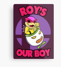 Roy's our boy! Metal Print