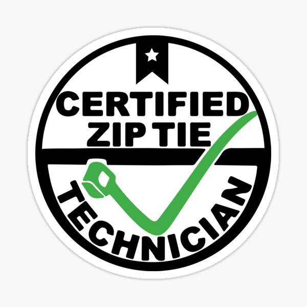 Zip tie Certified Technician Sticker