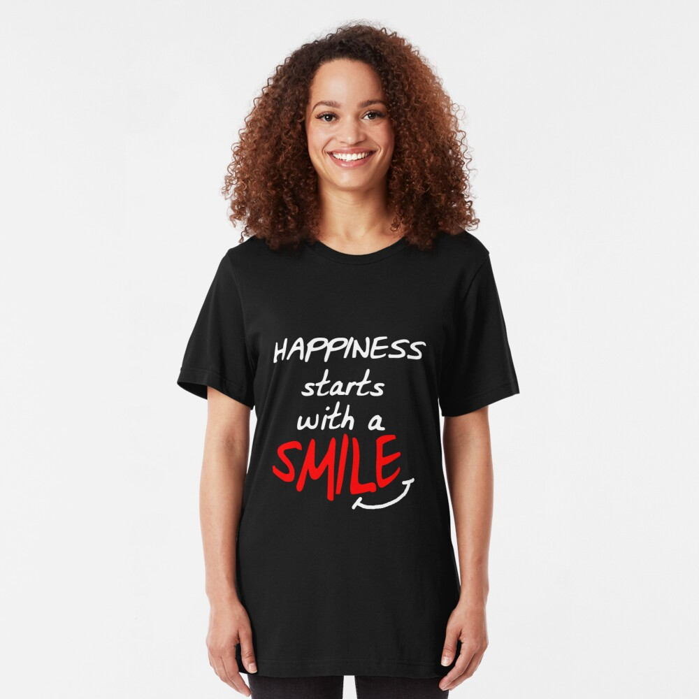 Happiness starts with a smile Slim Fit T-Shirt