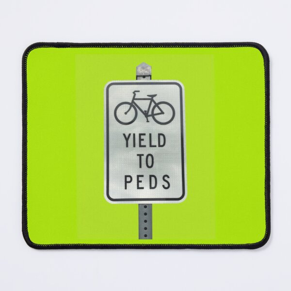Yield To Pedestrians Mouse Pad
