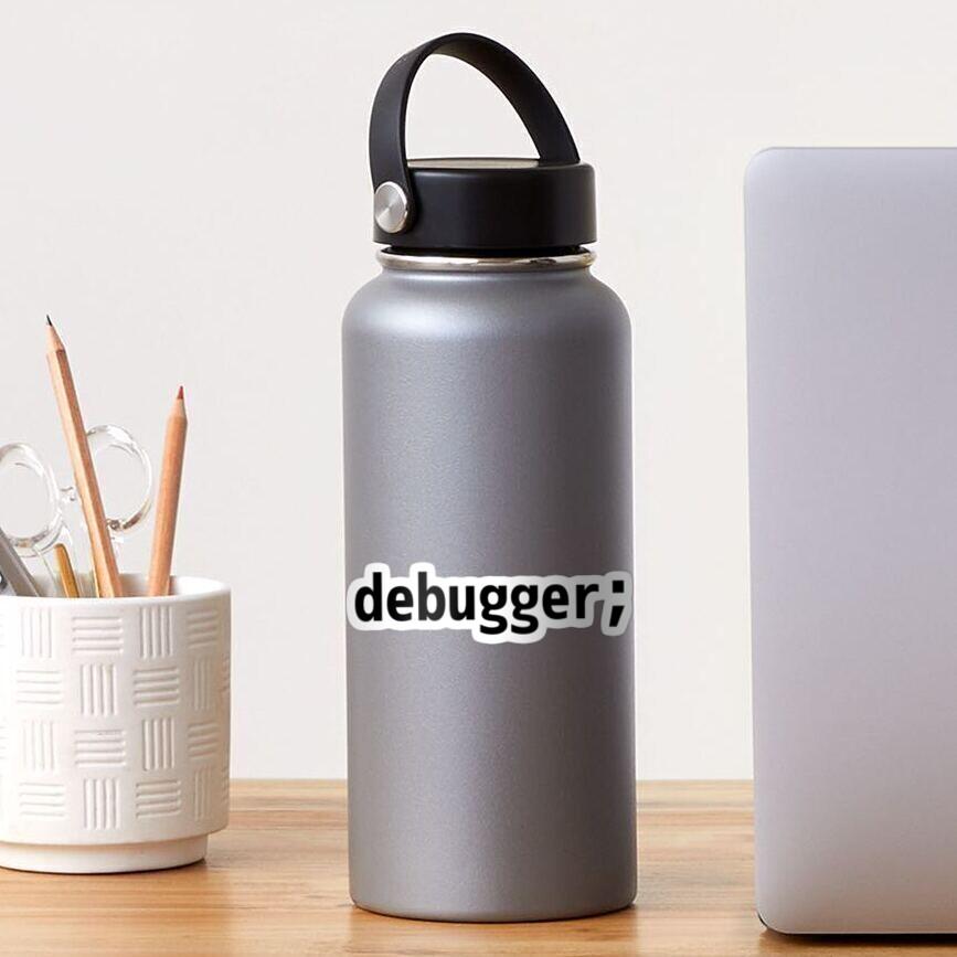 debugger; - JavaScript/Web Developer Black Text Design Sticker