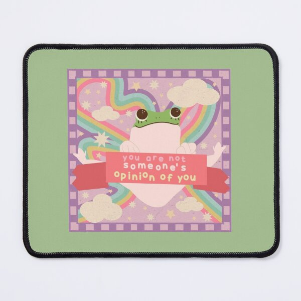 you are not someone's opinion of you Mouse Pad