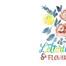 Lettering & Flowers Aquarell von farbcafe