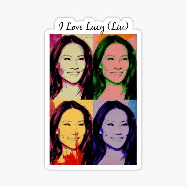 I Love Lucy (Liu) Sticker