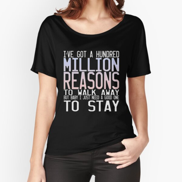 Million Reasons Relaxed Fit T-Shirt