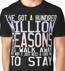 Million Reasons Graphic T-Shirt