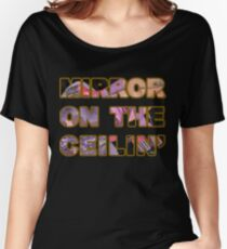 Mirror on the Ceiling // Lady Gaga // A-Yo // Joanne Women's Relaxed Fit T-Shirt