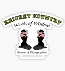 KRICKET KOUNTRY Words of Wisdom on PHOTOGRAPHERS! Sticker