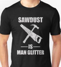 Sägemehl ist Mann Glitter Slim Fit T-Shirt
