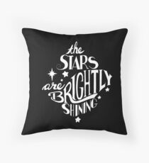 The Stars Are Brightly Shining - Hand Lettering in White with Black Background Throw Pillow
