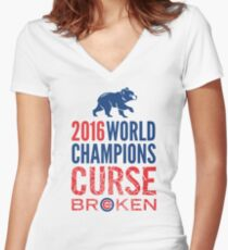 Cubs 2016 World Champions - Curse Broken Women's Fitted V-Neck T-Shirt