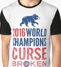 Cubs 2016 World Champions - Curse Broken Graphic T-Shirt