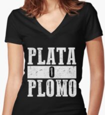 Plata o plomo Women's Fitted V-Neck T-Shirt