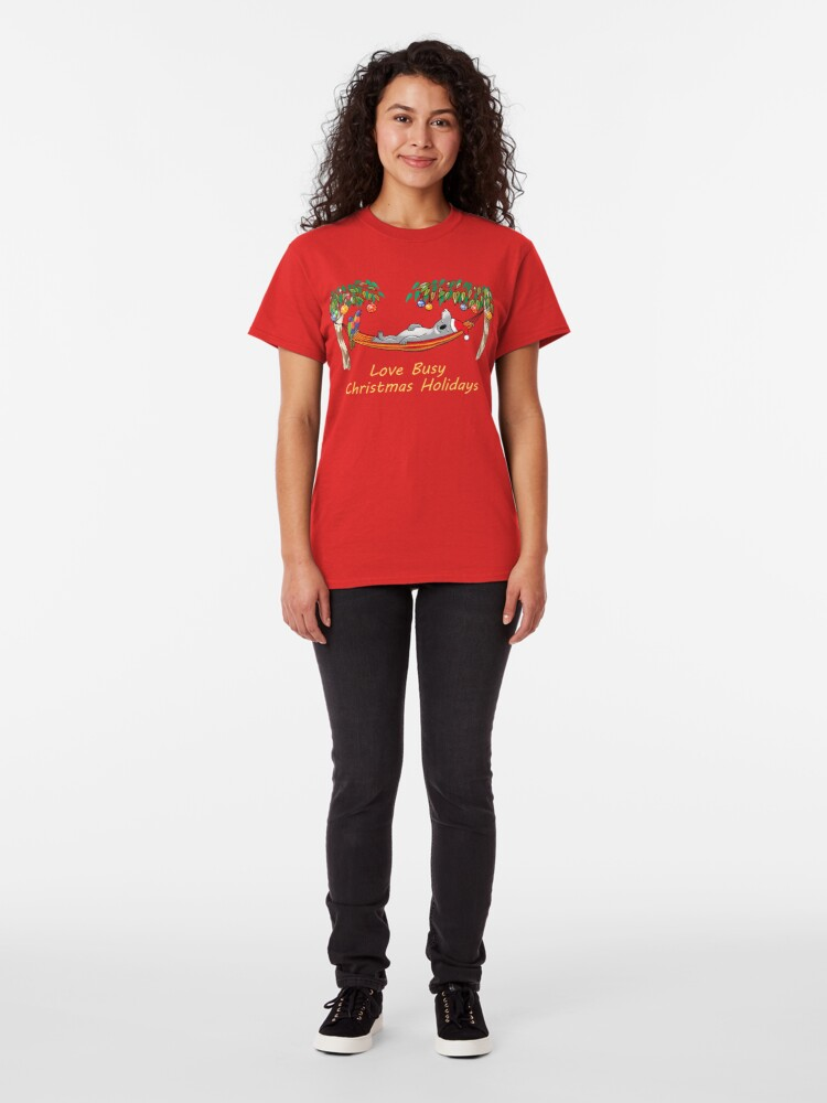 Alternate view of Koala Relaxing on its Hammock – Love Busy Christmas Holidays!  Classic T-Shirt