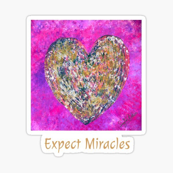 Expect Miracles  Sticker