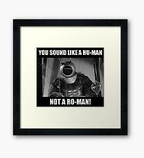 Ro-Man! Framed Print