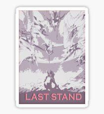 Last Stand Sticker