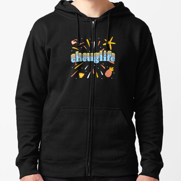 """Out of touch with trends ? that's """"cheuglife"""" Zipped Hoodie"""