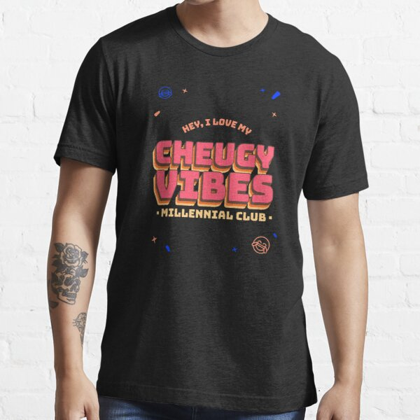 I Love my CHEUGY VIBES Essential T-Shirt