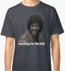 Anything for the kids Classic T-Shirt