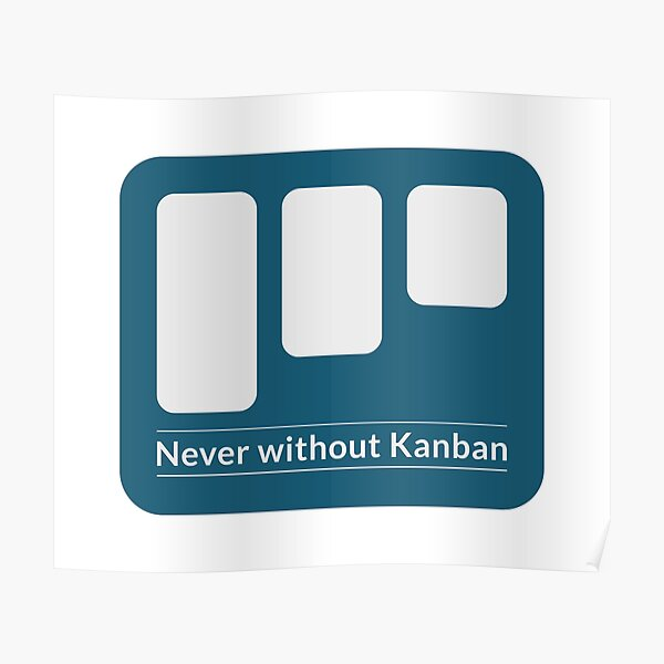 Never without Kanban - agile project Poster