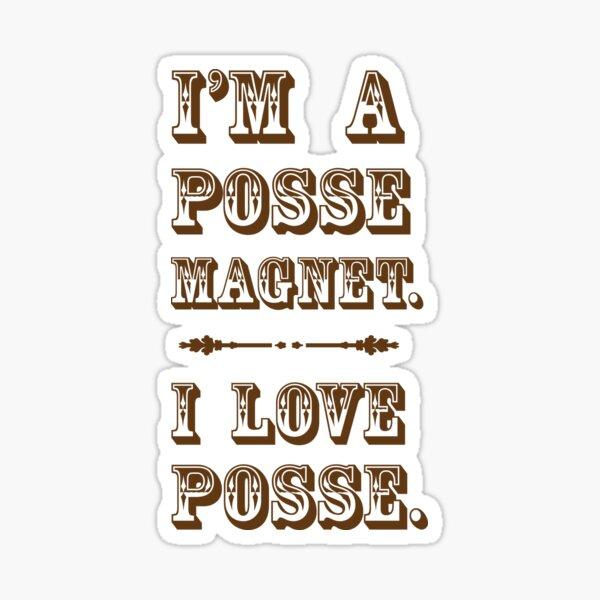 Posse Magnet Sticker