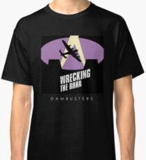 Dambusters - Wrecking the Ruhr Classic T-Shirt