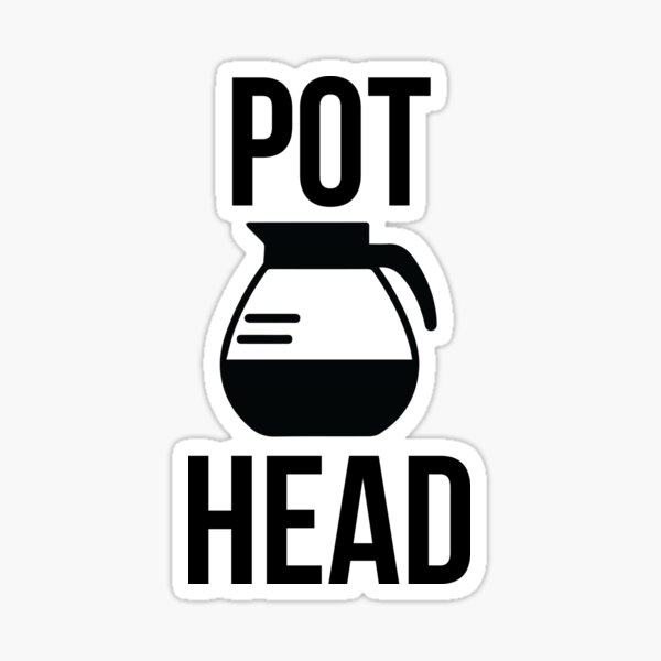 Pot Head Sticker