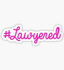 #Lawyered Pink Sticker