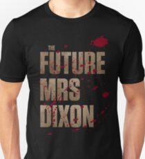 The Future Mrs Dixon Unisex T-Shirt