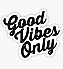 Distressed Good Vibes Only Sticker