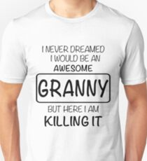 Awesome Granny Is Killing It Gift Slim Fit T-Shirt