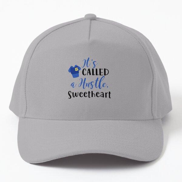 It's Called a Hustle Sweetheart Baseball Cap