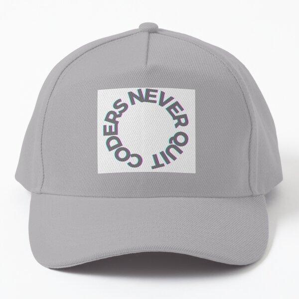 Coders Never Quit Baseball Cap